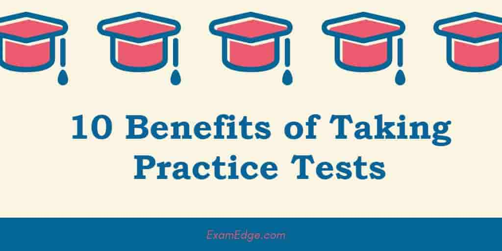 10 Benefits of Taking Practice Tests header