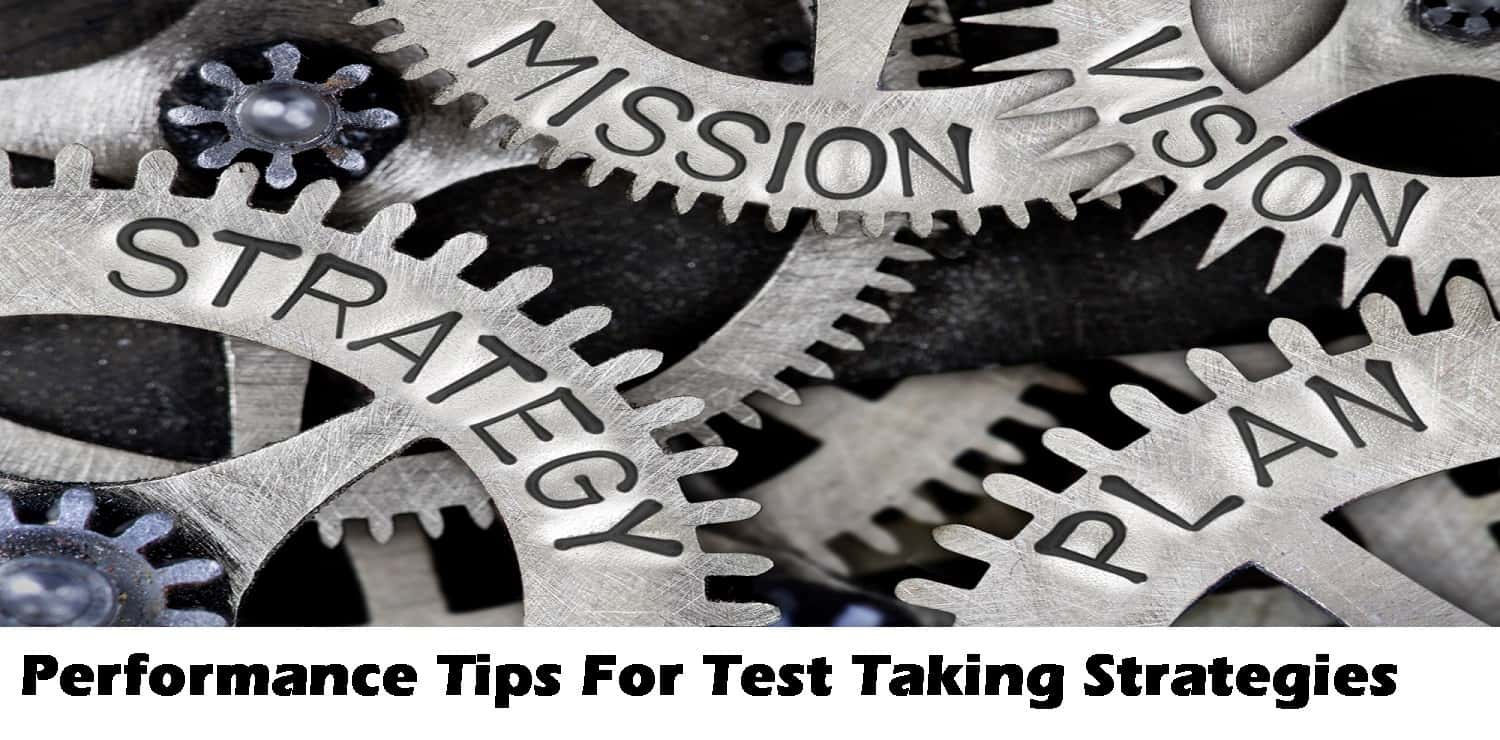 Performance Tips For Test Taking Strategies