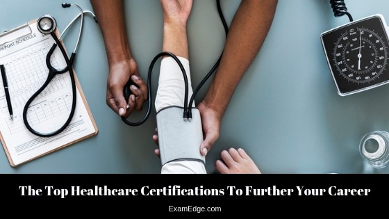 Top Healthcare Certifications to Further Your Career header